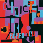 "CLINIC, ""Bubblegum"" (Domino, 2010)"