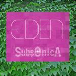 """I Subsonica regalano il primo singolo, """"Eden"""""""