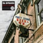 "DIRTBOMBS, ""Party Store"" (In The Red, 2011)"