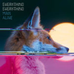 "EVERYTHING EVERYTHING, ""Man Alive"" (Geffen, 2010)"