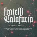 "I Fratelli Calafuria, i dischi rotti e la ""Musica Rovinata"""