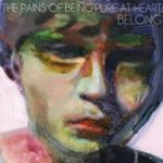 "THE PAINS OF BEING PURE AT HEART, ""Belong"" (Slumberland Records, 2011)"