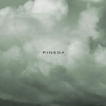 "PINEDA, ""Pineda"" (Deambula Records, 2011)"