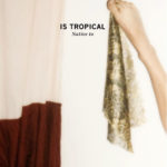 "IS TROPICAL, ""Native To"" (Kitsuné, 2011)"