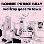 Bonnie Prince Billy novembrino