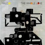 "WILCO, ""The Whole Love"" (dBpm, 2011)"