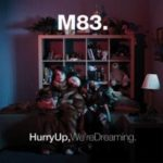 "M83, ""Hurry Up, We're Dreaming"" (Naive, 2011)"