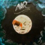 """AIR, """"Le Voyage Dans La Lune"""" (Virgin, 2012)"""