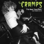 "THE CRAMPS, ""File Under Sacred Music Early Singles 1978-1981"" (Munster Records, 2012)"
