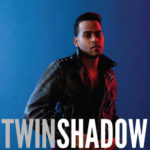 """Five Seconds"", il nuovo singolo per Twin Shadow"