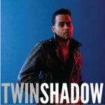 """Twin Shadow a Roma il 25 giugno per presentare il nuovo disco """"Confess"""""""