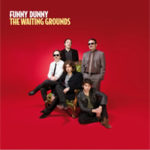 "FUNNY DUNNY, ""The Waiting Grounds"" (Waiting Grounds Records, 2012)"