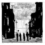 "…AND YOU WILL KNOW US BY THE TRAIL OF DEAD, ""Lost songs"" (Richie Records, 2012)"