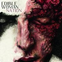 Edible_Woman_-_Nation_-_Album_Cover