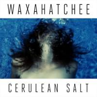 Waxahatchee-Cerulean-Salt1