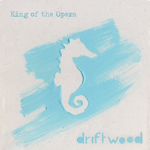 king-of-the-opera-musica-driftwood