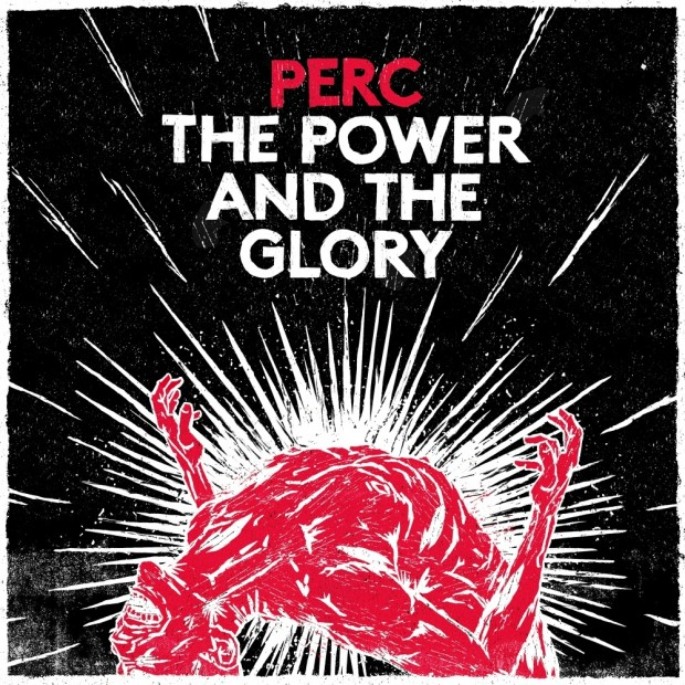 Electronic-Beats-Perc-The-Power-and-The-Glory