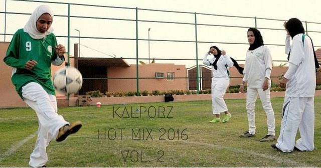 KALPORZ HOT MIX 2016VOL. 2