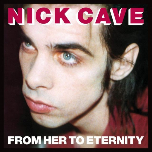 nick-cave-from-her-to-eternity