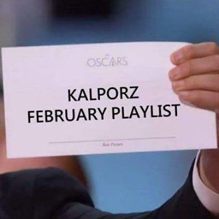 #Kalporz #February #Playlist