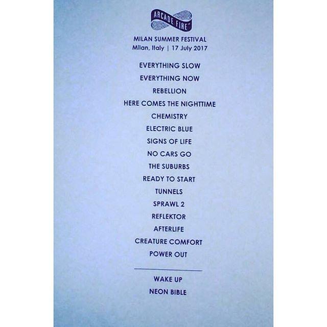 #ArcadeFire setlist in #Milan last night! #Florence tonight!