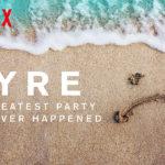 """""""Fyre: La più grande festa mai avvenuta"""", il documentario"""