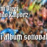 Gli album sottovalutati degli Anni '10 – vol. 2