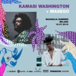 Kamasi Washington e Masego a #MusicIsMyRadar