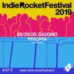 Indie Rocket 2019, Pescara, 30 Giugno (Terza Giornata)