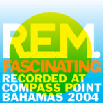 "R.E.M. : streaming e download dell'inedito ""Fascinating"""