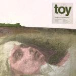 Secondo album (questa volta di cover) per i Toy nel 2019