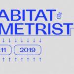 Metrist apre la nuova stagione di Habitat