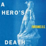 """""""A Hero's Death"""" dei Fontaines D.C., il primo ascolto"""
