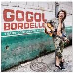 """GOGOL BORDELLO – """"Trans-Continental Hustle"""" (SideOneDummyRecords, 2010)"""