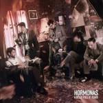 "HORMONAS, ""A Belly Full O'Tears"" (Billy's Bones Records, 2010)"
