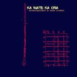 """KA MATE KA ORA, """"Entertainment in slow motion"""" (DeAmbula Records, 2010)"""