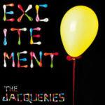 "THE JACQUERIES, ""Excitement"" (42 Records, 2011)"