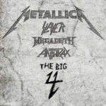 Metallica, Anthrax, Megadeth, Slayer… The Big 4!