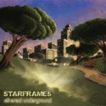 "STARFRAMES, ""Ethereal Underground"" (BulbArtWorks, 2011)"