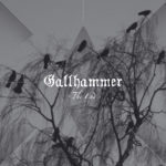 """GALLHAMMER, """"The End"""" (Peaceville, 2011)"""