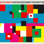 """BEASTIE BOYS, """"Hot Sauce Committee Part Two"""" (Capitol, 2011)"""
