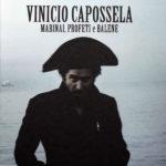 "VINICIO CAPOSSELA, ""Marinai, Profeti e Balene"" (Warner Music, 2011)"