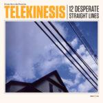 "TELEKINESIS, ""12 Desperate Straight Lines"" (Merge, 2011)"