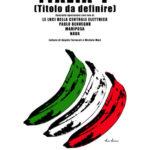 """""""Italia? (titolo da definire)"""", un concerto collettivo attraverso il jukebox nazionale"""