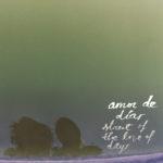 "AMOR DE DIAS, ""Street Of The Love Of Days"" (Merge, 2011)"