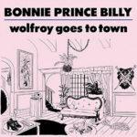 Bonnie Prince Billy novembrino
