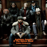"ANTHONY JOSEPH & THE SPASM BAND, ""Rubber Orchestras"" (Naive, 2011)"