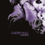 "GARDEN WALL, ""Assurdo"" (Lizard Records, 2011)"
