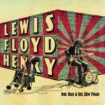 "LEWIS FLOYD HENRY, ""One Man & His 30 Watt Pram"" (Adjust/Audioglobe, 2011)"