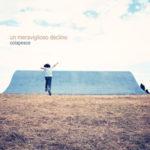 """COLAPESCE, """"Un Meraviglioso Declino"""" (42 Records / Audioglobe, 2012"""